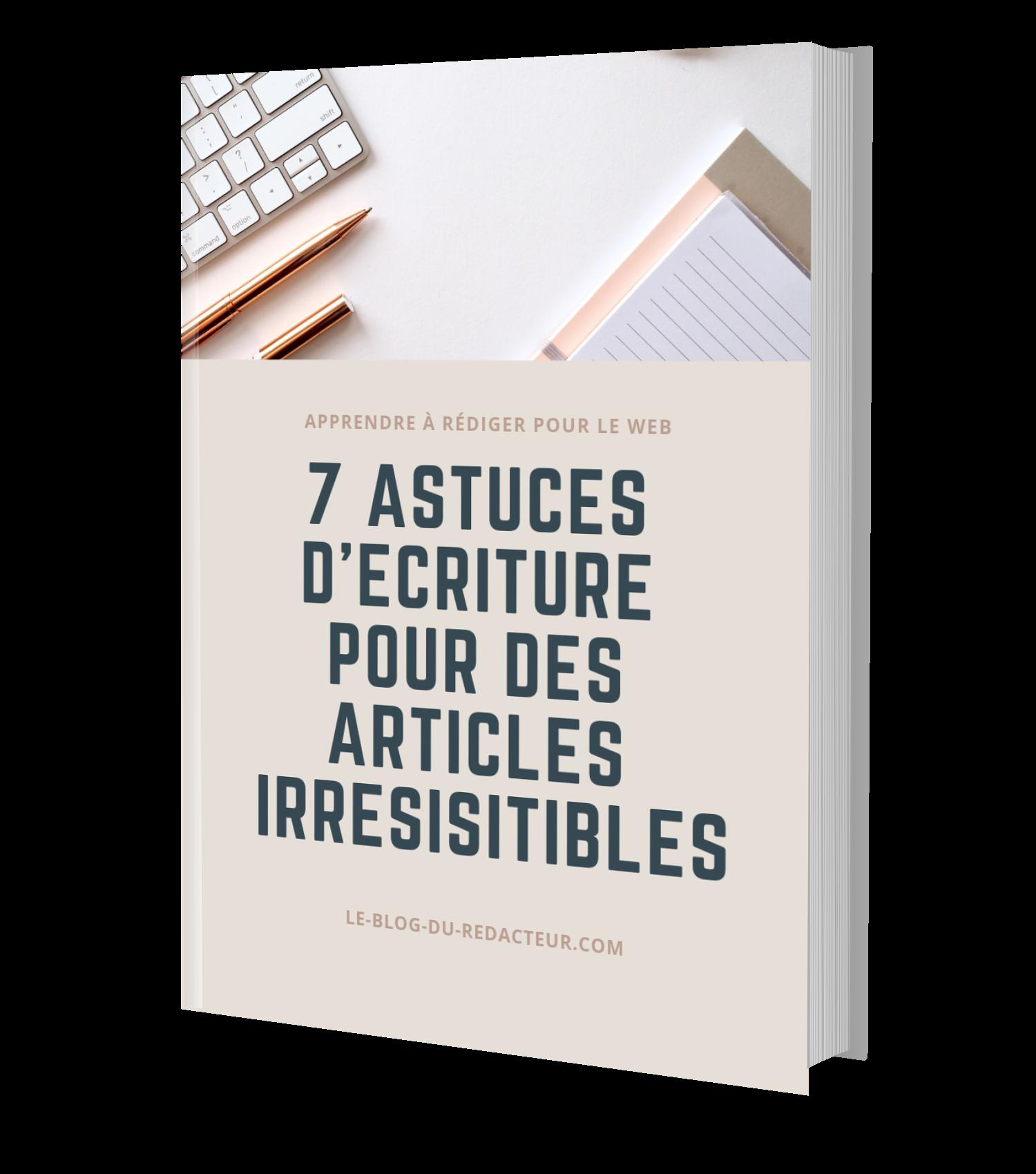7 astuces d'écriture